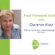 Fast Forward Friday interview with Donna Kaz with Joanne Zippel for Zip Creative