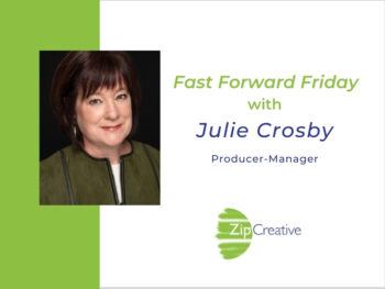 Fast Forward Friday interview with Julie Crosby with Joanne Zippel for Zip Creative | Photo: Charles Chessler