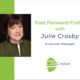 Fast Forward Friday interview with Julie Crosby with Joanne Zippel for Zip Creative   Photo: Charles Chessler